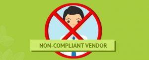 Non Compliant Vendor