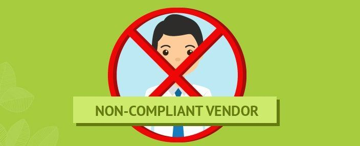 Non Compliant Vendor