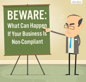 What could happen to your business for being non compliant